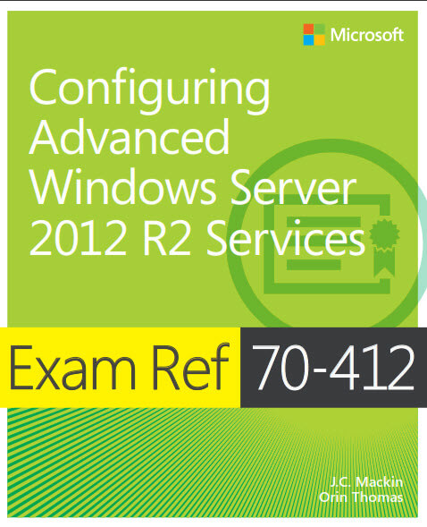 Configuring Advanced Windows Server 2012 R2 Services