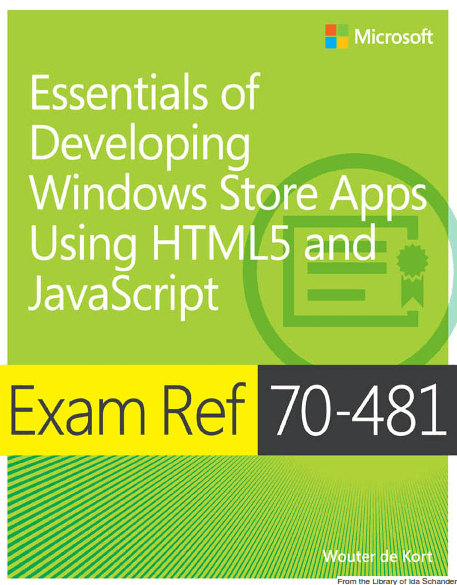 Essentials of Developing Windows Store Apps Using HTML5 and JavaScript