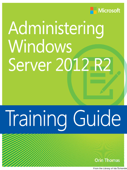 Administering Windows Server 2012 R2