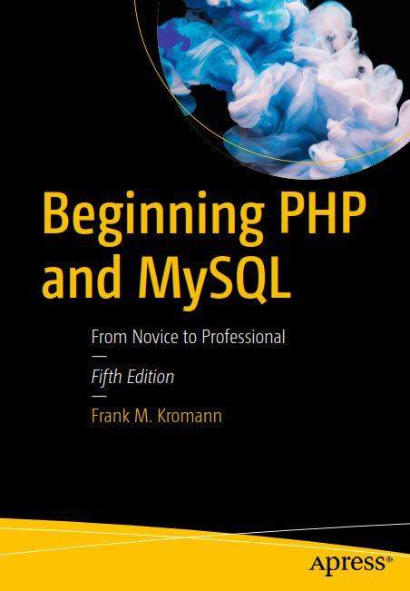 Beginning PHP and MySQL From Novice to Professional