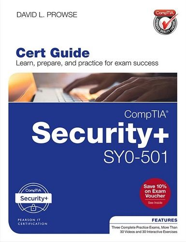 CompTIA Security SY0 501 Cert Guide