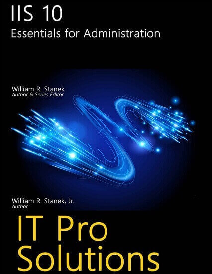 IIS 10 Essentials for Administration