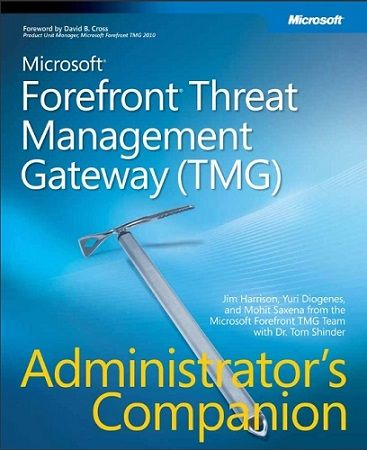 Microsoft Forefront Threat Management Gateway TMG