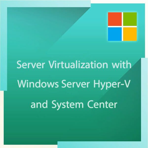 Server Virtualization with Windows Server HyperV and System Center